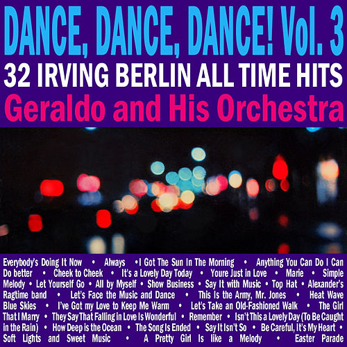 Dance, Dance, Dance, Vol. 3 by Irving Berlin