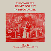 The Complete Jimmy Dorsey in Disco Order by Jimmy Dorsey