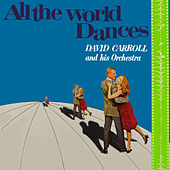 All the World Dances by David Carroll