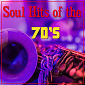 Play & Download Soul Hits Of The 70's by Various Artists | Napster