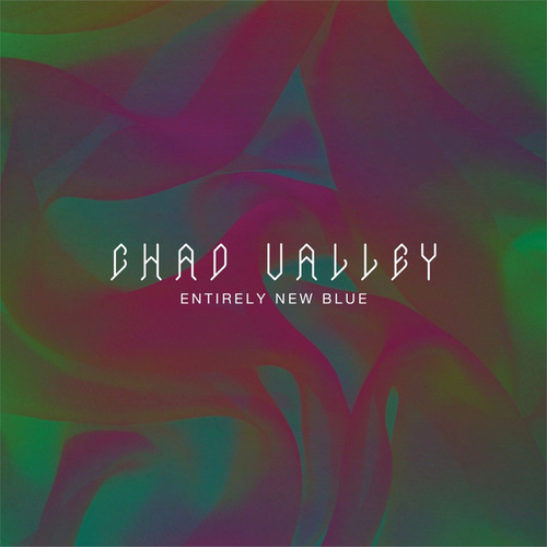 Entirely New Blue by Chad Valley