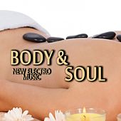 Play & Download Body & Soul New Electro Music by Various Artists | Napster