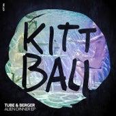Alien Dinner EP by Tube & Berger