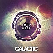 Into The Deep (Deluxe Edition) by Galactic