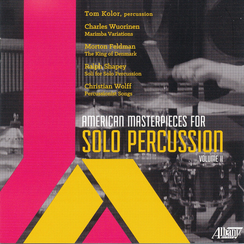 Play & Download American Masterpieces for Percussion, Vol. II by Tom Kolor | Napster