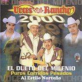 Play & Download El Dueto del Milenio by Voces Del Rancho | Napster