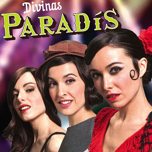Play & Download Paradís by Las Divinas  | Napster
