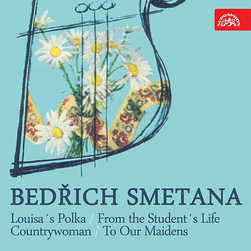 Smetana: Louisa´s Polka, From the Student´s Life, Countrywoman, To Our Maidens by Prague Symphony Orchestra