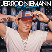 Play & Download Blue Bandana by Jerrod Niemann | Napster