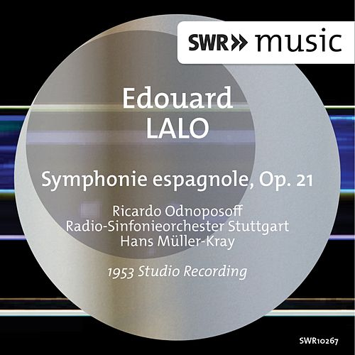 Play & Download Lalo: Symphonie espagnole, Op. 21 by Ricardo Odnoposoff | Napster