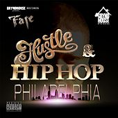 Hustle & Hip-Hop Philadelphia by F.A.T.E.