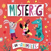 Play & Download Los Animales by Mister G | Napster