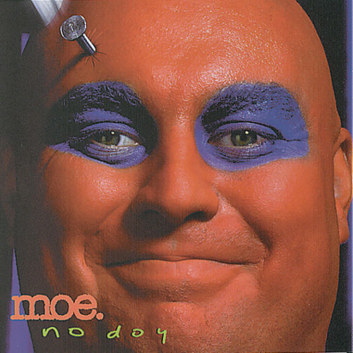 Play & Download No Doy by moe. | Napster