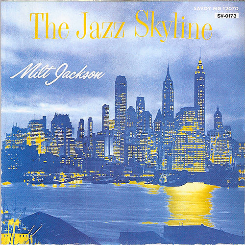 Play & Download The Jazz Skyline by Milt Jackson | Napster