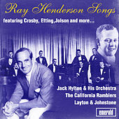 Ray Henderson Songs by Various Artists