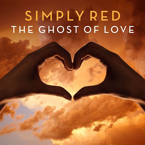 The Ghost Of Love von Simply Red