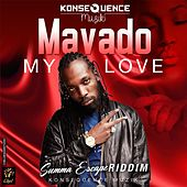 Play & Download My Love by Mavado | Napster