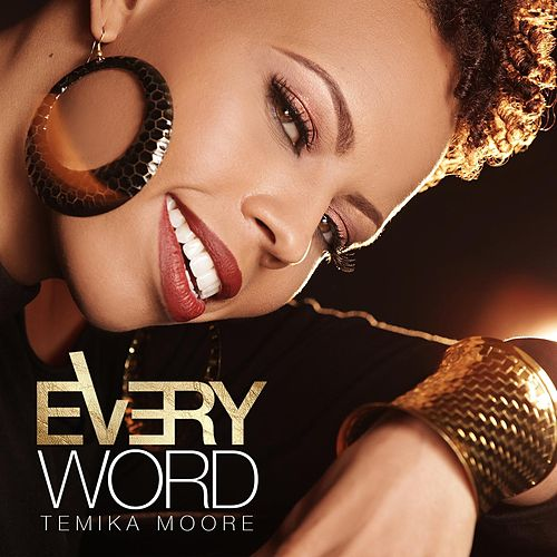 Play & Download Every Word (Single) by Temika Moore | Napster