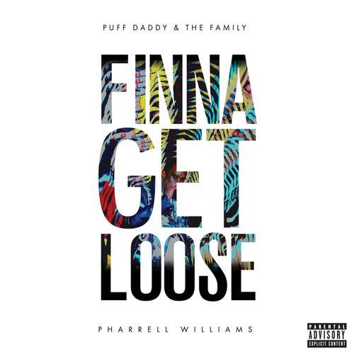 Finna Get Loose (feat. Pharrell Williams) - Single von Puff Daddy
