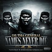 Names Never Die  (Quise Tape) by D.B. Tha General