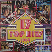 Play & Download 17 Top Hits 1984 by Various Artists | Napster