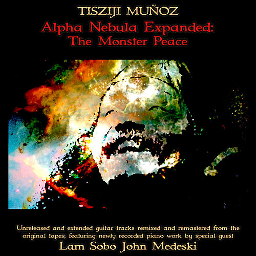 Alpha Nebula Expanded: The Monster Peace by John Medeski