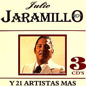 Play & Download Julio Jaramillo Y 21 Artistas Mas by Various Artists | Napster