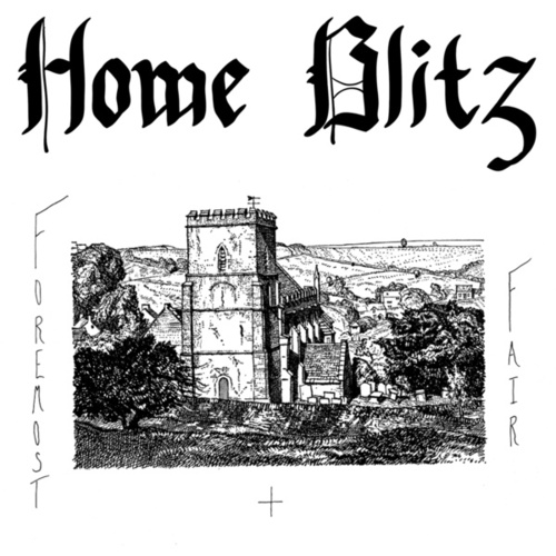 Play & Download Foremost & Fair by Home Blitz | Napster