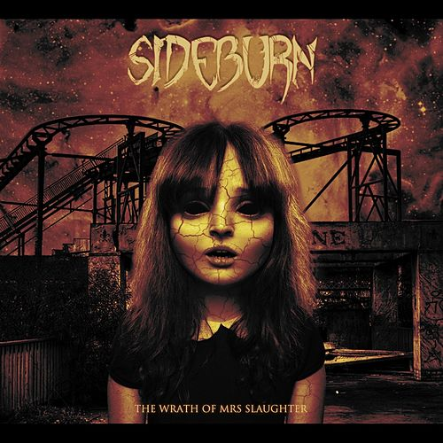 Play & Download The Wrath of Mrs. Slaughter by Sideburn | Napster