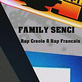 Rap Creole & Rap Francais by Family Senci