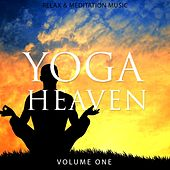 Play & Download Yoga Heaven, Vol. 1 (Relaxing & Meditation Music) by Various Artists | Napster