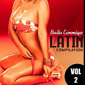 Play & Download Baila Conmigo: Latin Compilation, Vol. 2 - EP by Various Artists | Napster