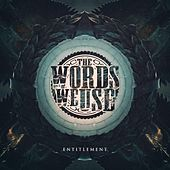 Play & Download Entitlement by The Words We Use | Napster