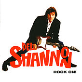 Play & Download Rock On! (Expanded Version) by Del Shannon | Napster