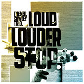 Play & Download Loud… Louder… Stop by Neil Cowley Trio | Napster
