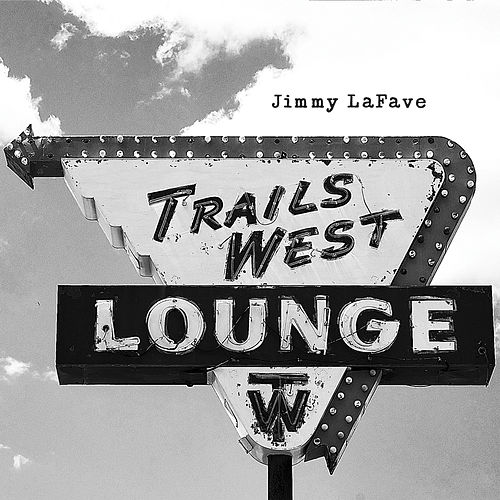 Play & Download Trail Four by Jimmy LaFave | Napster