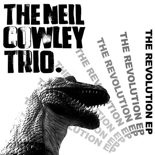 Play & Download The Revolution EP by Neil Cowley Trio | Napster