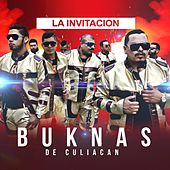 Play & Download La Invitacion by Los Buknas De Culiacan | Napster
