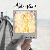 Stoked and Broke by Aloha Radio