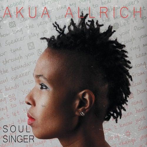 Play & Download Soul Singer by Akua Allrich | Napster