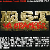 Play & Download Ma 6-t va crack-er (Bande originale du film) by Various Artists | Napster