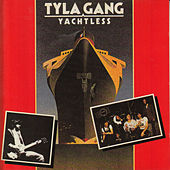 Yachtless by Tyla Gang