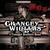 Play & Download Down With That by Chancey Williams | Napster