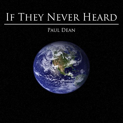 If They Never Heard di Paul Dean