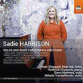 Play & Download Sadie Harrison: Solos & Duos for Strings & Piano by Various Artists | Napster