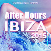 After Hours Ibiza 2015 by Various Artists