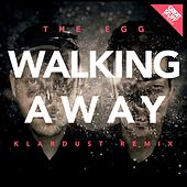 Play & Download Walking Away (Klardust Remix) by The Egg | Napster