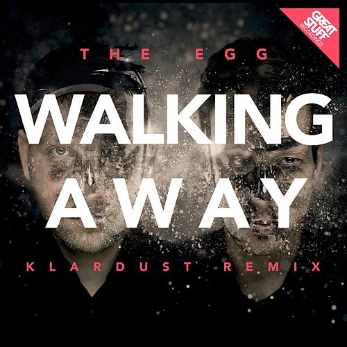 Walking Away (Klardust Remix) by The Egg