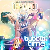 Play & Download Bubble Time - Single by Demarco | Napster