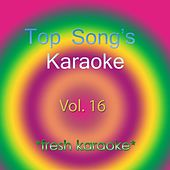 Top Song's Karaoke - Vol 16 by Fresh Karaoke